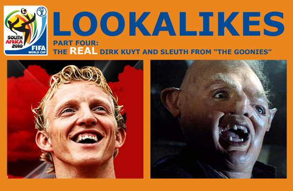 The animated comedy series and blog lunki and sika presents lookalikes of the 2010 world cup in south africa - dirk kuyt and sleuth from the goonies