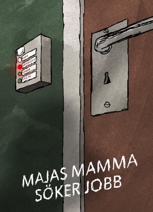 majas-mamma-söker-jobb-first-poster-2011-arbetsförmedlingen-upptaget-knapp