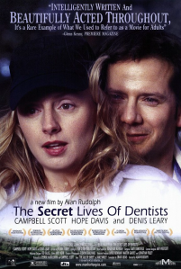 Cover of The Secret Lives of Dentists from 2002 starring Campbell Scott, Hope Davis and Denis Leary