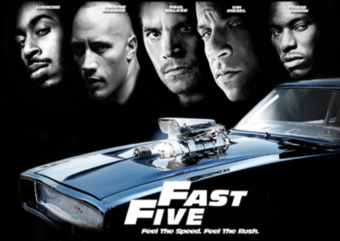the fast five poster. It would be like Fast Five